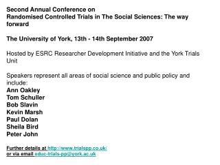 Second Annual Conference on  Randomised Controlled Trials in The Social Sciences: The way forward