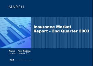 Insurance Market Report - 2nd Quarter 2003