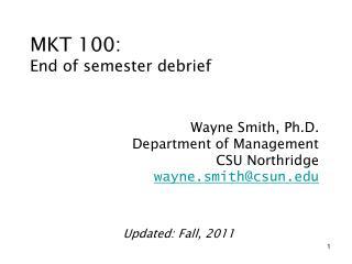 MKT 100: End of semester debrief