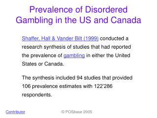 Prevalence of Disordered Gambling in the US and Canada