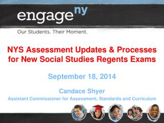 NYS Assessment Updates & Processes for New Social Studies Regents Exams