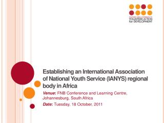 Venue :  FNB Conference and Learning Centre, Johannesburg, South Africa