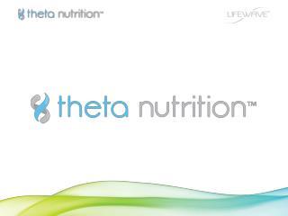 Theta es una nueva  tecnología  en nutrición.