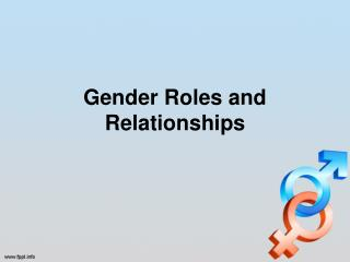 Gender Roles and Relationships