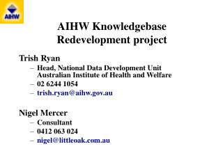AIHW Knowledgebase  Redevelopment project