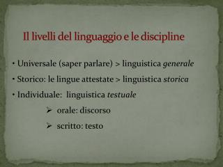 Il livelli del linguaggio e le discipline