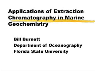 Applications of Extraction Chromatography in Marine Geochemistry