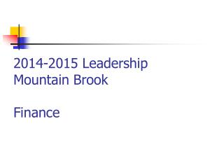 2014-2015 Leadership Mountain Brook Finance