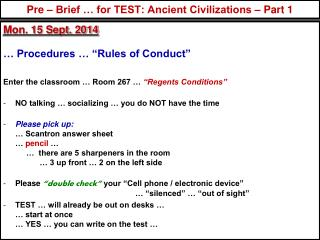 Pre – Brief … for TEST: Ancient Civilizations – Part 1