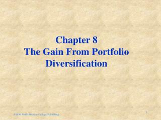 Chapter 8 The Gain From Portfolio Diversification