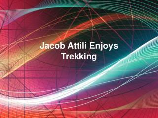 Jacob Attili Enjoys Trekking
