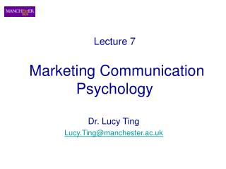 Lecture 7  Marketing Communication Psychology