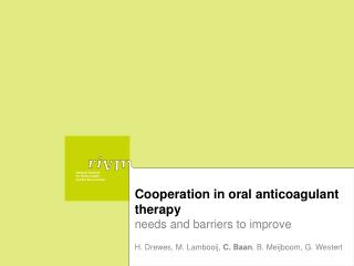 Cooperation in oral anticoagulant therapy