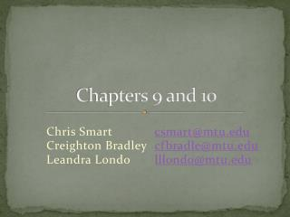 Chapters 9 and 10