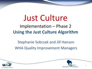 Just Culture Implementation – Phase 2 Using the Just Culture Algorithm