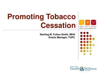 Promoting Tobacco Cessation