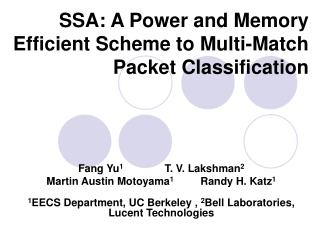 SSA: A Power and Memory Efficient Scheme to Multi-Match Packet Classification