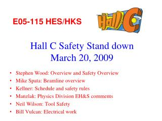 Hall C Safety Stand down March 20, 2009