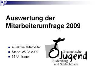 Auswertung der  Mitarbeiterumfrage 2009