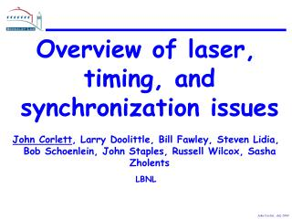 Overview of laser, timing, and synchronization issues