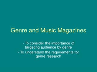 Genre and Music Magazines