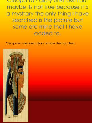 Cleopatra  unknown diary of how she has died