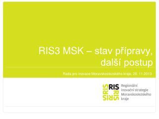 RIS3 MSK – stav přípravy, další postup