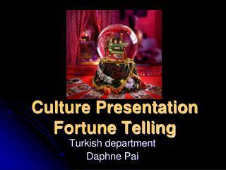 Culture Presentation Fortune Telling