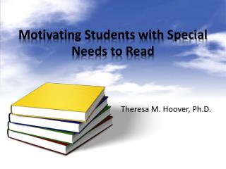 Motivating Students with Special Needs to Read