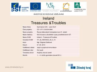 Ireland Treasures  & Troubles