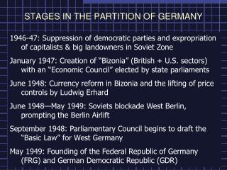 STAGES IN THE PARTITION OF GERMANY