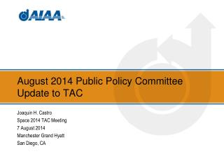 August 2014 Public Policy Committee Update to TAC