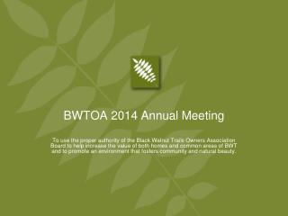 BWTOA  2014 Annual Meeting