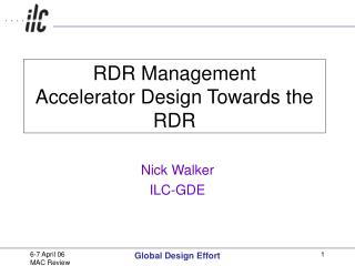 RDR Management Accelerator Design Towards the RDR