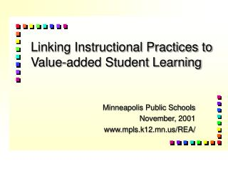 Linking Instructional Practices to Value-added Student Learning
