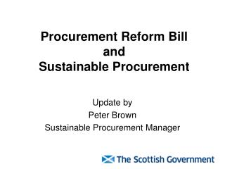 Procurement Reform Bill and Sustainable Procurement