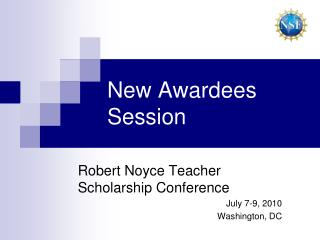 New Awardees Session