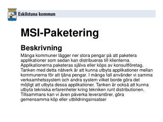 MSI-Paketering