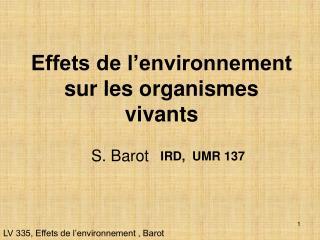 Effets de l environnement sur les organismes vivants
