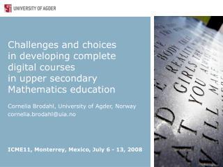 Cornelia Brodahl, University of Agder, Norway cornelia.brodahl@uia.no