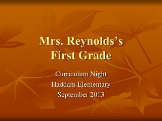 Mrs. Reynolds's First Grade