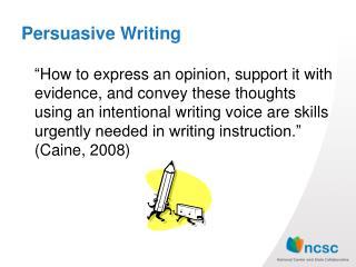 Persuasive  W riting