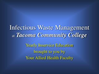 Infectious Waste Management at Tacoma Community College