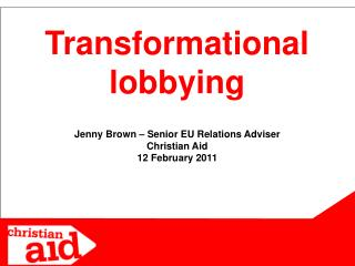 Transformational lobbying