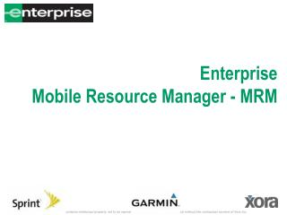 Enterprise   Mobile Resource Manager - MRM