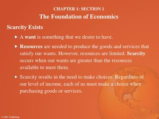 CHAPTER 1: SECTION 1 The Foundation of Economics