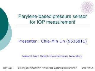 Parylene-based pressure sensor for IOP measurement