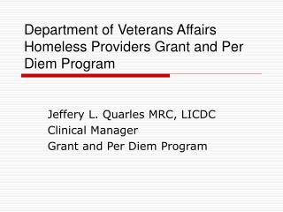 Department of Veterans Affairs Homeless Providers Grant and Per Diem Program