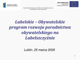 Lubelskie – Obywatelskie program rozwoju poradnictwa  obywatelskiego na Lubelszczyźnie