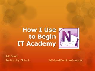 How I Use to  Begin  IT  Academy